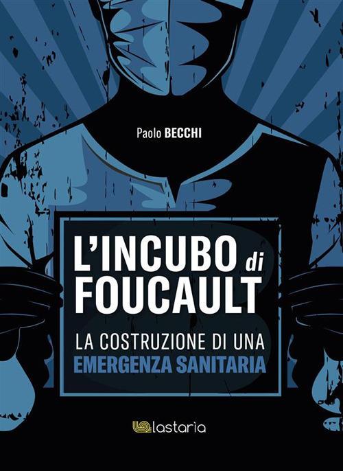 Libro - L'incubo di Foucault - Paolo Becchi