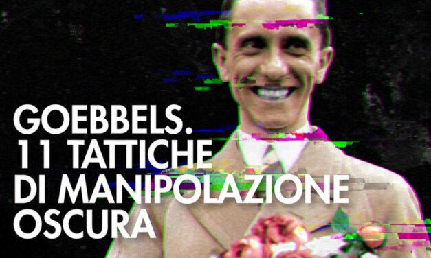 11 tattiche di manipolazione oscura. Joseph Goebbels. Il genio del Male