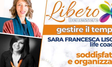Come gestire meglio il tempo – SARA FRANCESCA LISOT – Life Coach